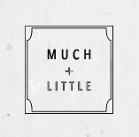 MUCH AND LITTLE