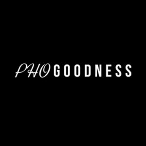 PHO GOODNESS