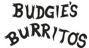 BUDGIES BURRITOS